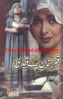 Qaberstan Kay Quaidi By Tanveer Mirza