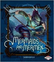 Mermaids and Mermen by Shannon Knudsen