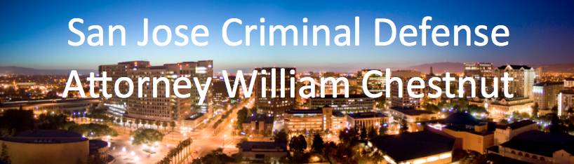 San Jose Criminal Defense Attorney William Chestnut
