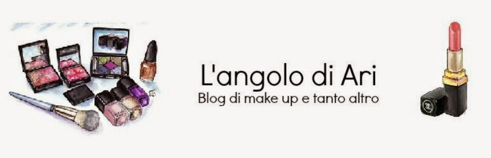 L'angolo di Ari ֍ Blog di make up e tanto altro