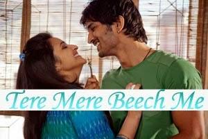 Tere Mere Beech Me