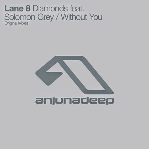 Lane 8 -  Diamonds ft. Solomon Grey / Without You