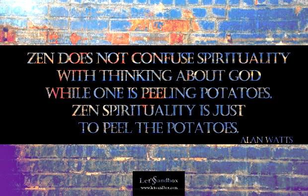 Alan Watts Zen Quote