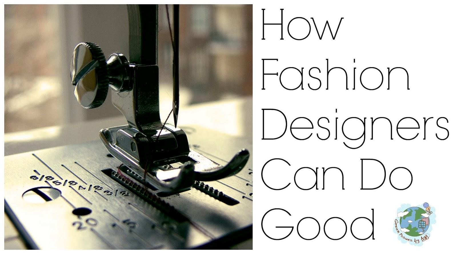 Fashion Designers Do Good