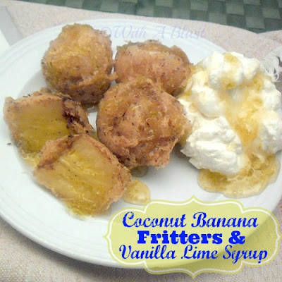With A Blast: Coconut Banana Fritters & Vanilla Lime Syrup  {very tropical!}   #desserts  #banana  #coconut  #fritters