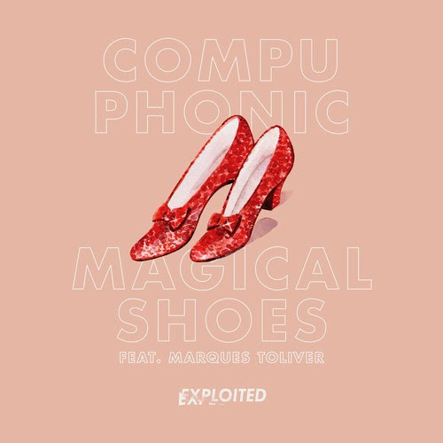 Compuphonic feat. Marques Toliver - Magical Shoes