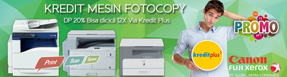 Kredit Mesin Fotocopy Canon, Xerox dan lain-lain Untuk Kantor dan Usaha