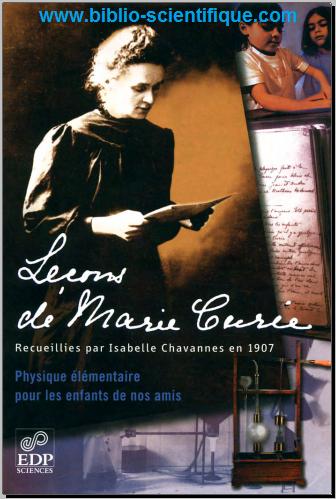 Livre : Lecons de Marie Curie - Physique elementaire pour les enfants de nos amis