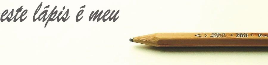 este lápis é meu