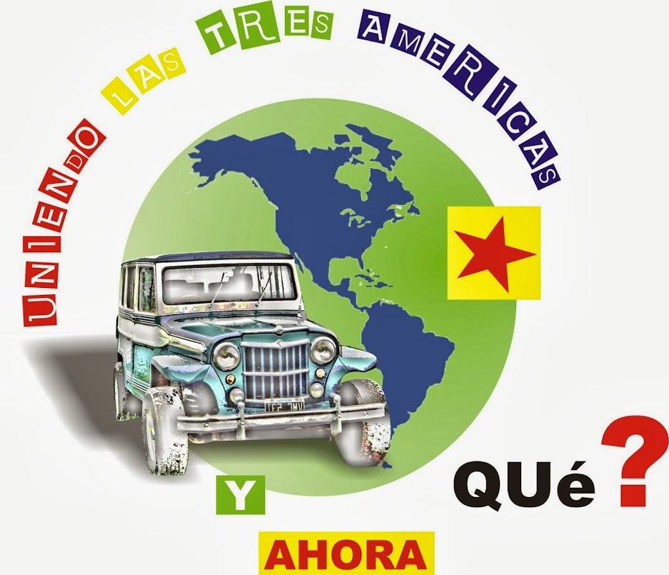 """""""Uniendo Las Tres Americas"""""""