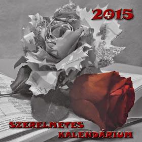 SZERELMETES KALENDÁRIUM 2015!