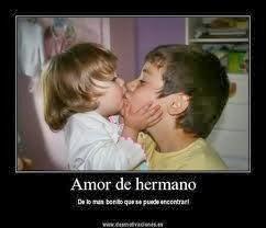 Frases De Amor: Amor De Hermano De Lo Más Bonito Que Se Puede Encontrar
