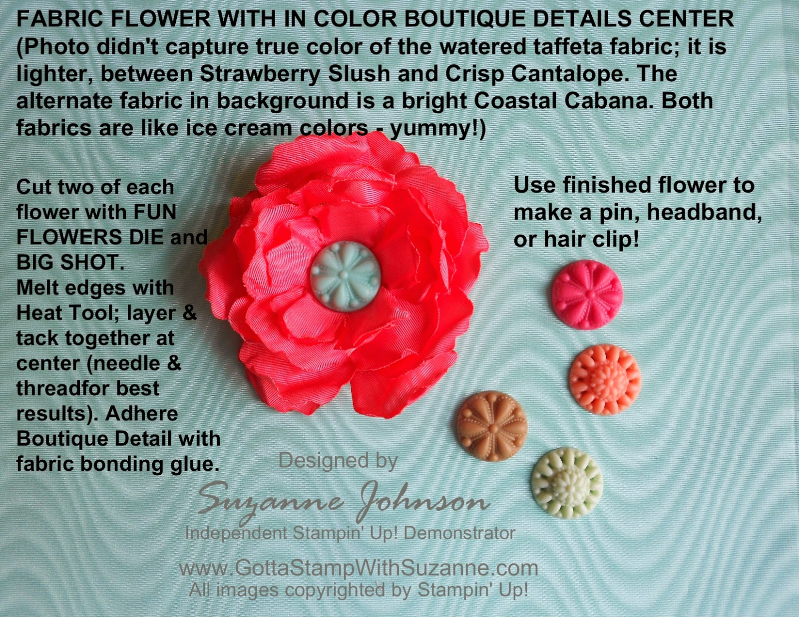 GOTTA STAMP WITH SUZANNE JOHNSON: FABRIC FLOWER WITH IN COLOR ...