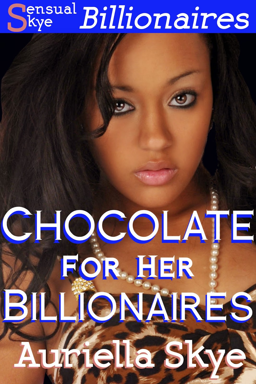 Chocolate for Her Billionaires Part One on Amazon US