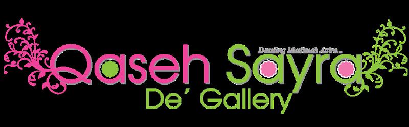Qaseh Sayra De' Gallery