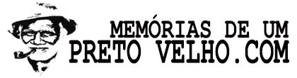 Memórias de um Preto Velho