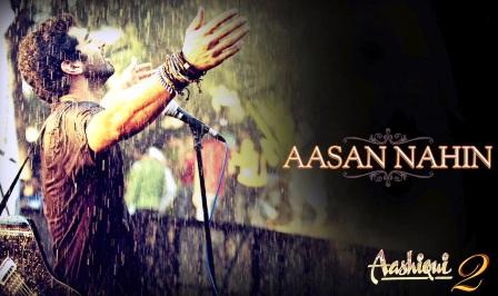 Aasan Nahi Yahan Song Lyrics - Aashiqui 2 (2013) | Arijit Singh | Aditya Roy Kapur, Shraddha Kapoor