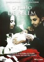 O Filho de Belém – Dublado (2002)