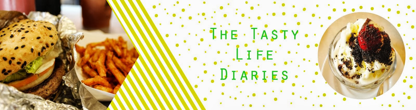 The Tasty Life Diaries