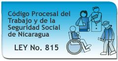 VER CÓDIGO PROCESAL DEL TRABAJO Y DE LA SEGURIDAD SOCIAL DE NICARAGU