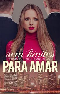 [Resenha] Sem limites para amar | Aricia Aguiar & Suany Anjos