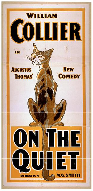 classic posters, dog, free download, graphic design, movies, retro prints, theater, vintage, vintage posters, wildlife, William Collier, On The Quiet - Vintage Theater Poster