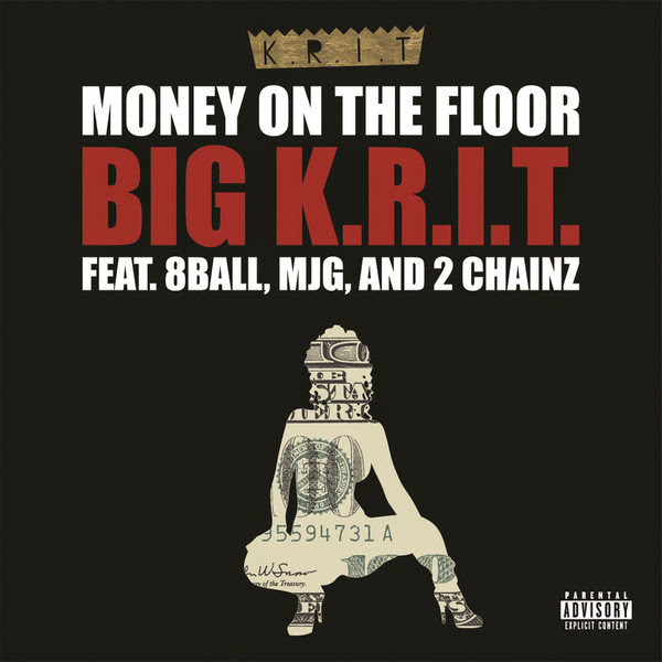 Big K.R.I.T. - Money On The Floor (feat. 8-Ball, MJM & 2 Chainz) - Single Cover