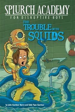 The Trouble with Squids by Julie Gardner Berry