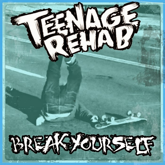 Teenage Rehab Rewind Video Break Yourself EP