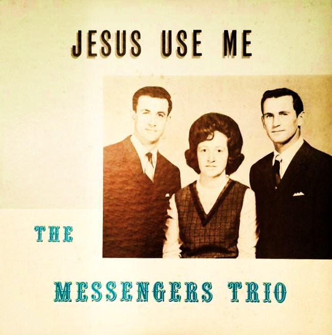 JESUS USE ME by The Messengers Trio