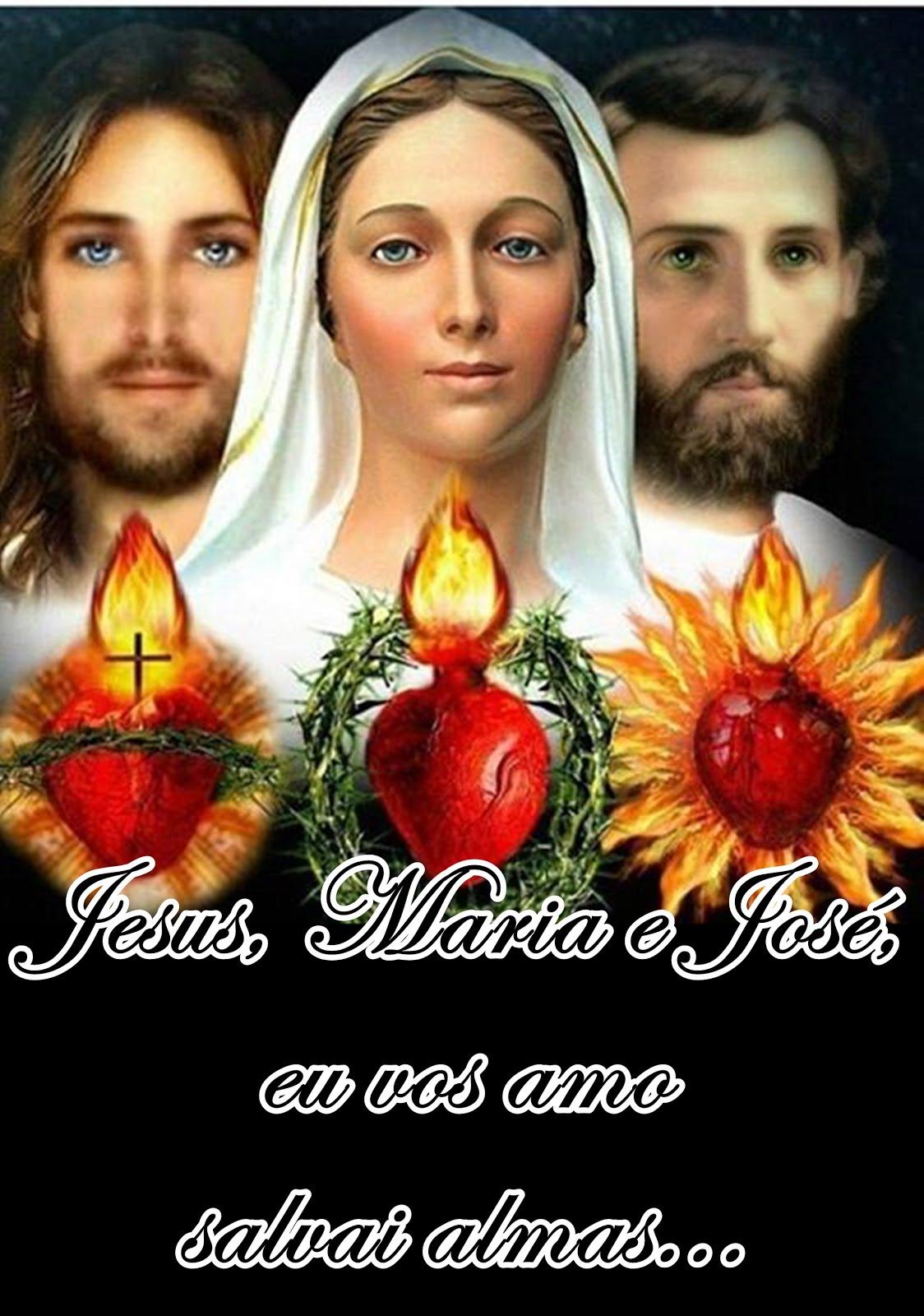 JESUS MARIA E JOSÉ, EU VOS AMO SALVAI ALMAS
