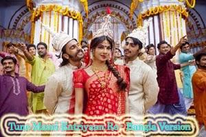 Tune Maari Entriyaan Re - Bangla Version