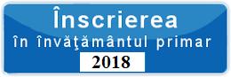 Înscrierea în învăţământul primar      2018-2019