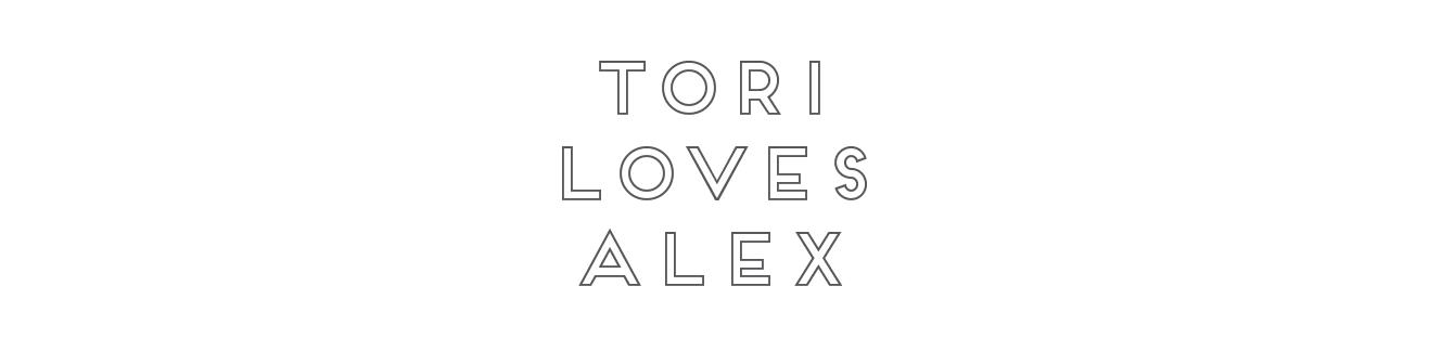 Alex and Tori