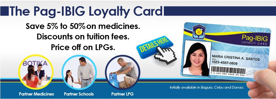 INTRODUCING: THE PAG-IBIG FUND LOYALTY CARD