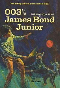 0031/2: The Adventures of James Bond Jr.