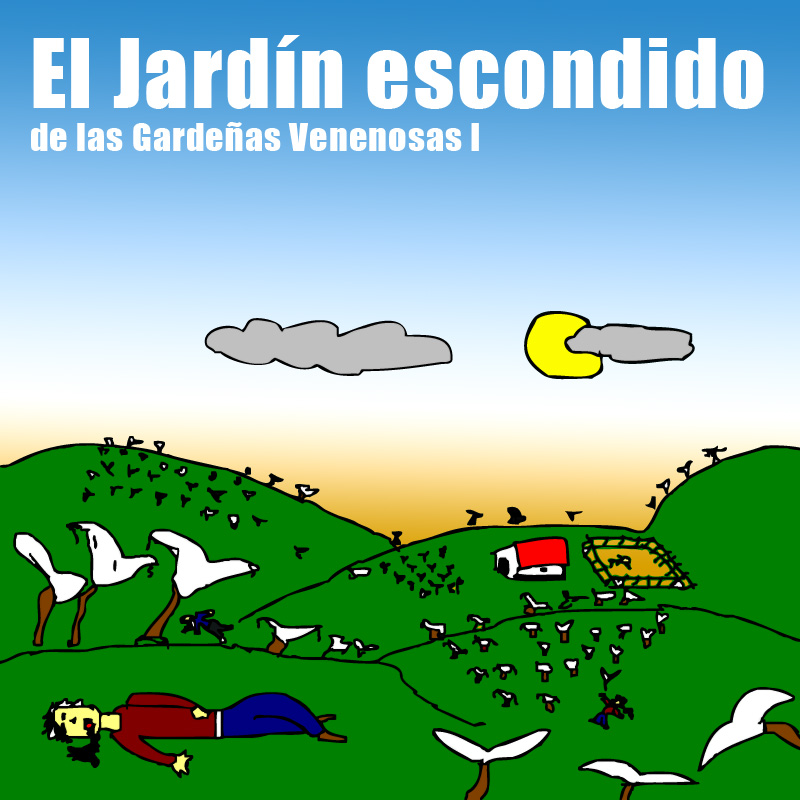 Radiokalcio el jardin escondido de las gardenias venenosas i for El jardin escondido