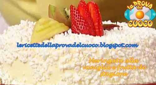 Meringata alla vaniglia e frutta di stagione ricetta La Prova del Cuoco