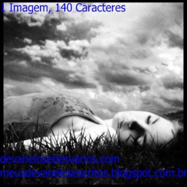 blogagem coletiva, bc, 1 imagem, 140 caracteres, cansaço, admirando nuvens, posso brincar de descobrir desenho em nuvens, interpretação, escritos, inspiração, sexta feira, atelier wesley felicio