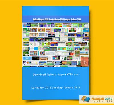 Download Aplikasi Raport KTSP dan Kurikulum 2013 Lengkap Terbaru 2015