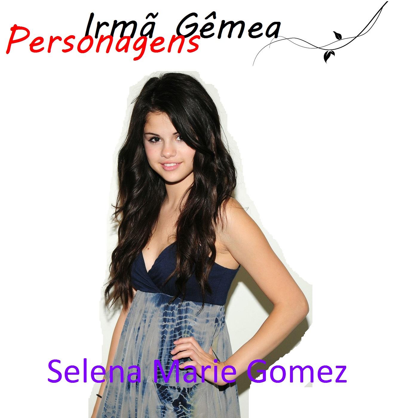 http://2.bp.blogspot.com/-EhcC8mSJDdM/ToN-iFx5TOI/AAAAAAAAAQE/Tc6v226nk7w/s1600/Selena+Marie+Gomez+-+Personagens+-+Irm%25C3%25A3+G%25C3%25AAmea.jpg