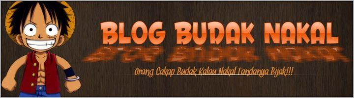 Blog Budak Nakal