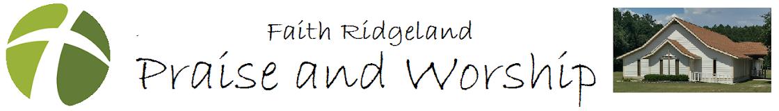Faith Ridgeland Praise and Worship