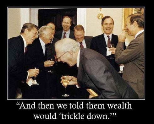 "Reaganomics politicians laughing about their ""Trickle Down"" trick"