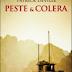 """Anteprima 4 settembre: """"Peste e colera"""" di Patrick Deville"""
