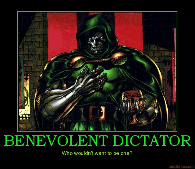 benevolent-dictator-oh-yeah-demotivational-poster-1240157314.jpg
