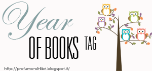 Il profumo dei libri - TAG: Year of Books