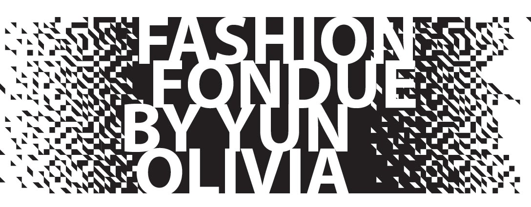 The Fashion Fondue by Yun Olivia