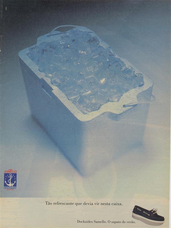 Caixa de gelo para transportar o Docksides Samello, em 1994. Conforto para o verão.