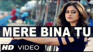 Mere Bina Tu Lyrics - Phata Poster Nikla Hero
